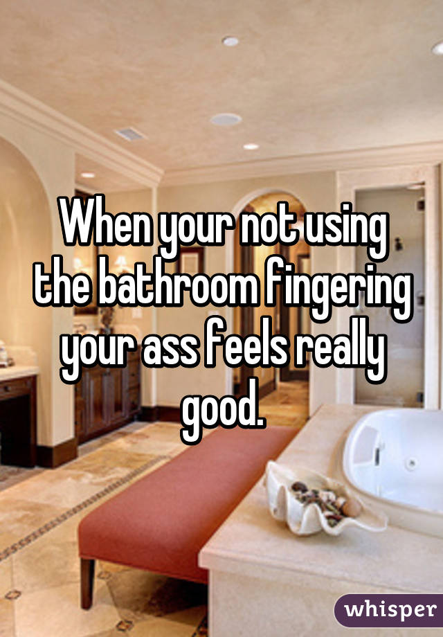 does fingering your ass feel good