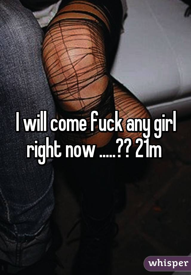 Fuck Girls Right Now