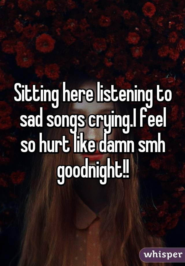 sad hurt songs
