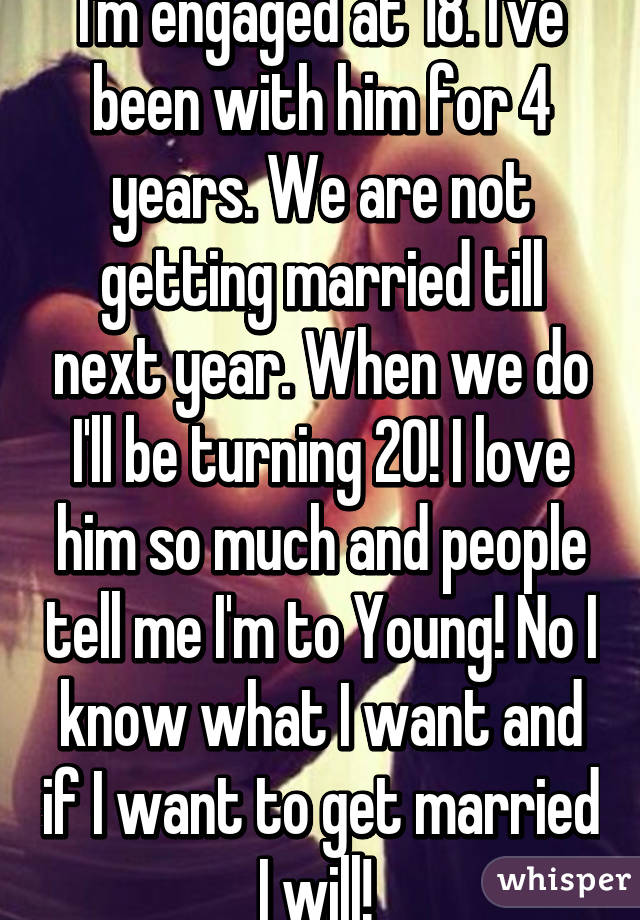 Im 18 And Want To Get Married