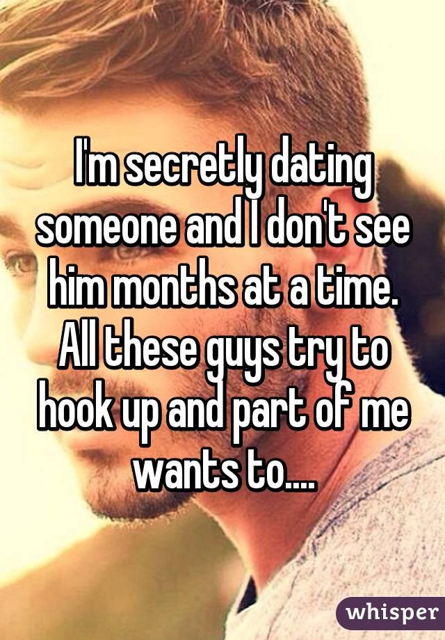 Secretly dating a guy