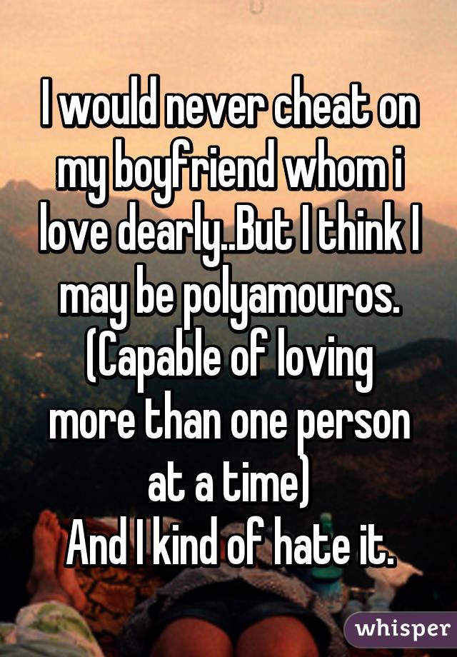 Why Did I Cheat On My Boyfriend That I Love