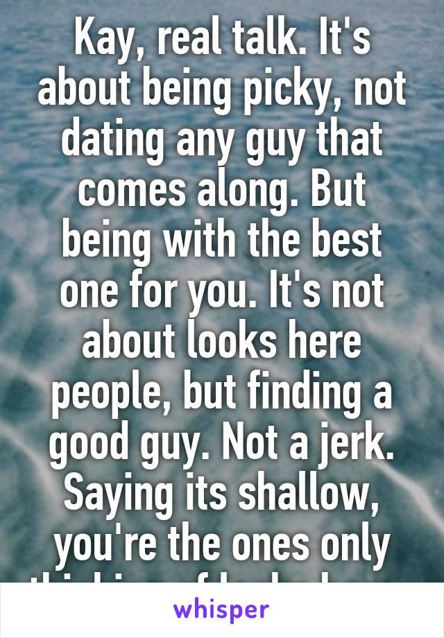 dating a picky guy