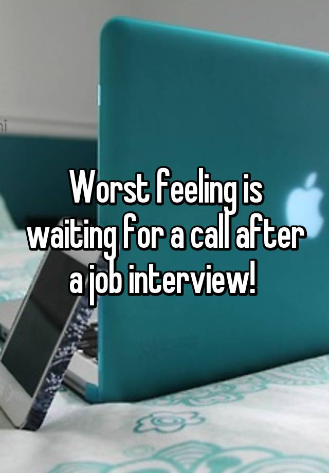 should i call after an interview