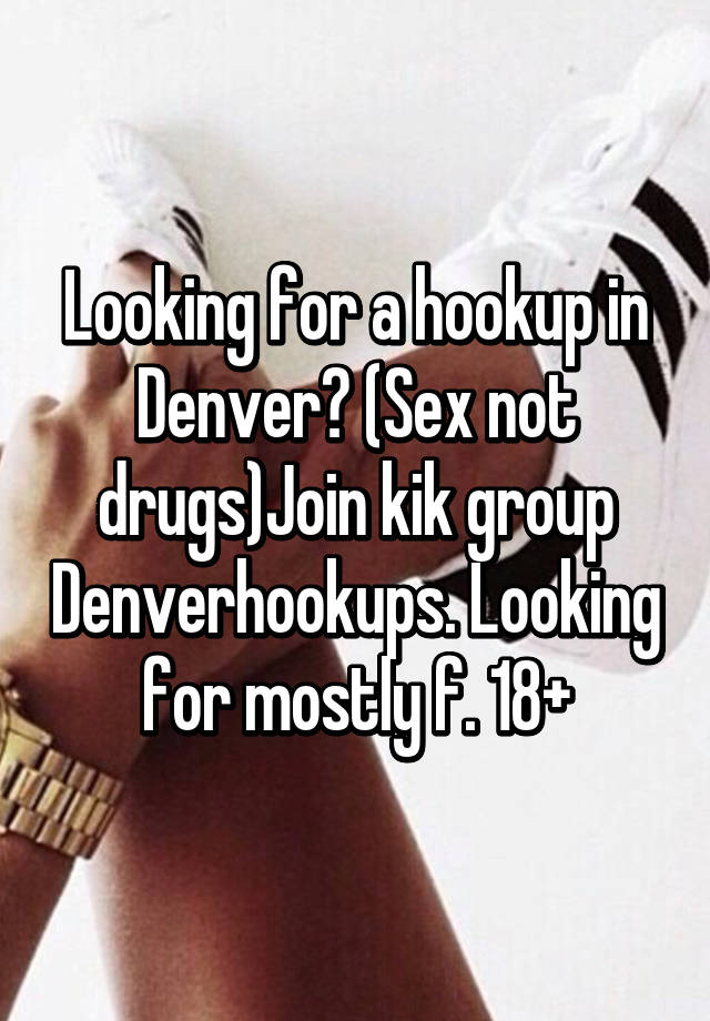 What is the hookup scene like in denver