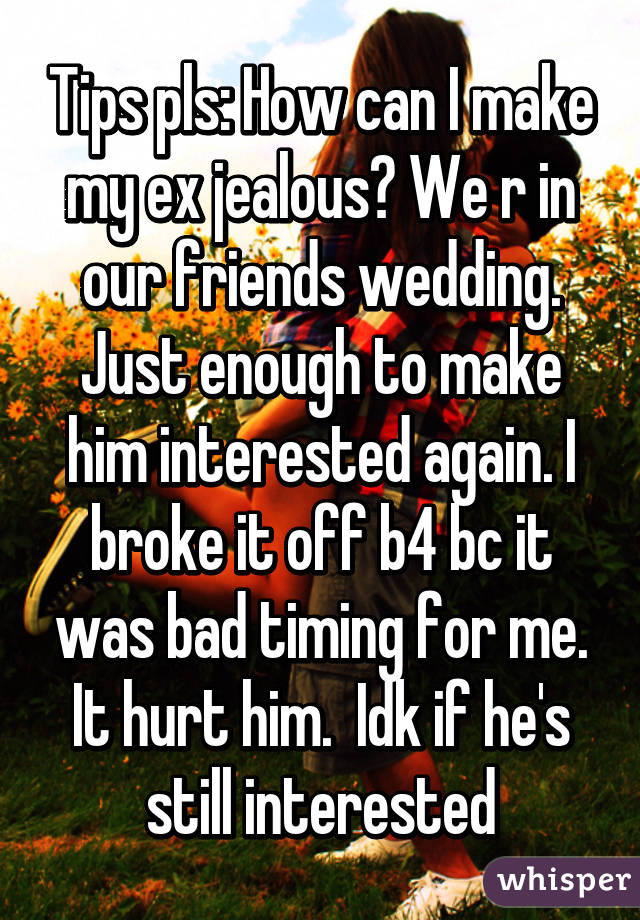 why is my ex jealous
