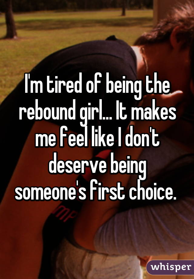 Am ia rebound girl