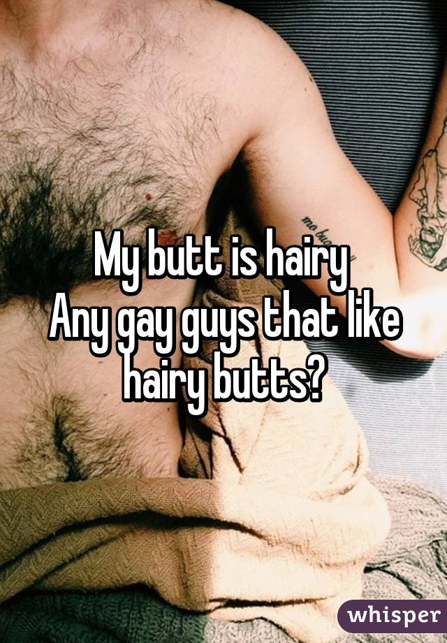 Think, you gay hairy ass pictures