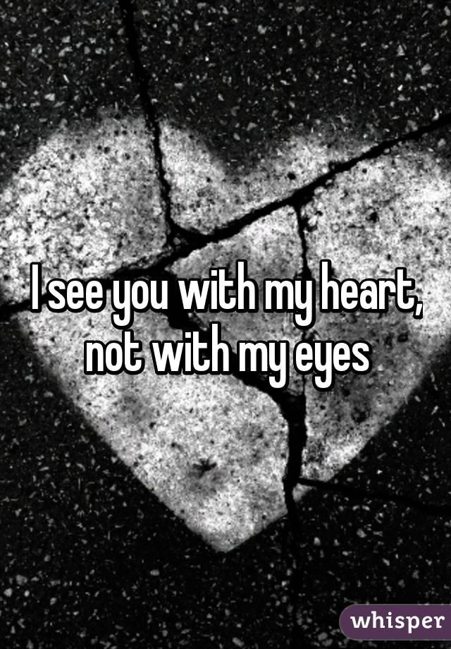 not in my eyes
