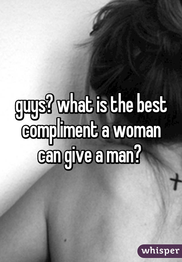 what is the best compliment to give a woman