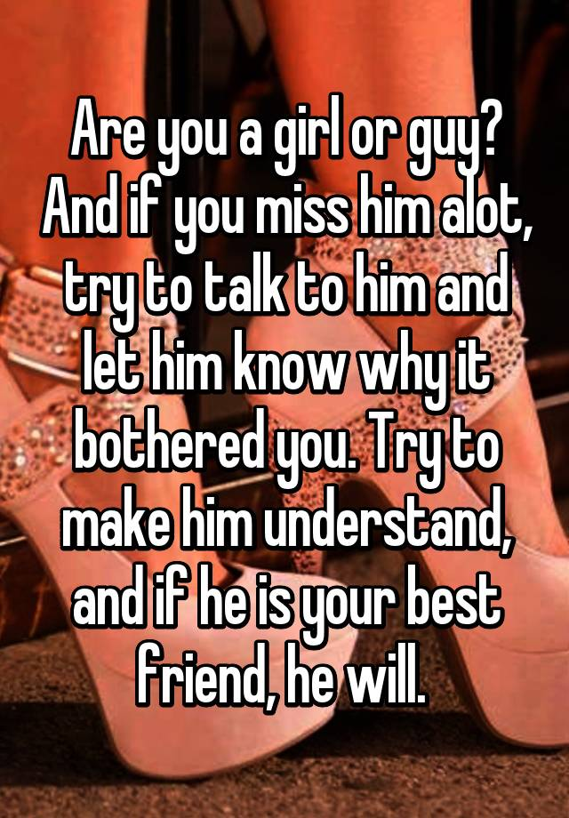 what makes a guy miss you