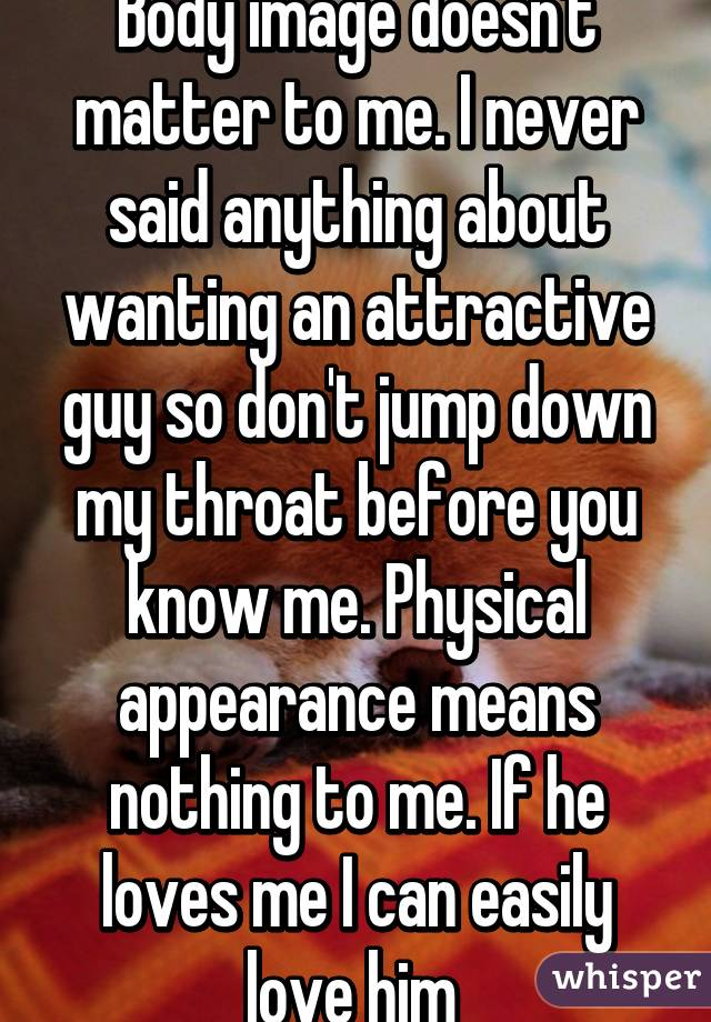 want physically? me doesnt Guy
