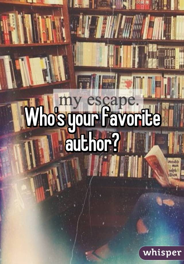 your favourite author