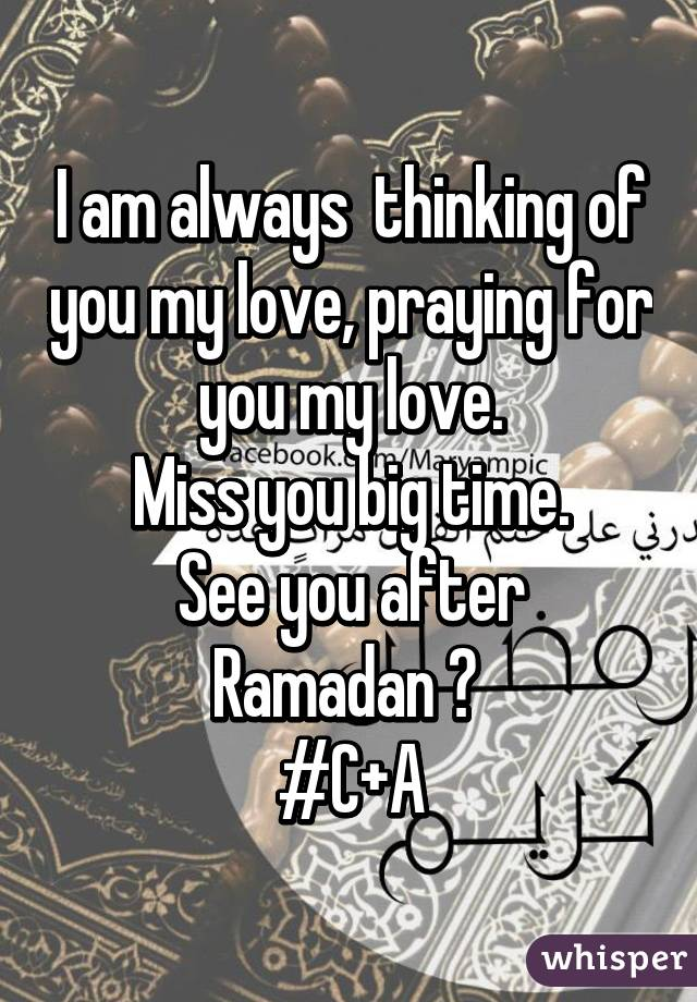 praying for my love