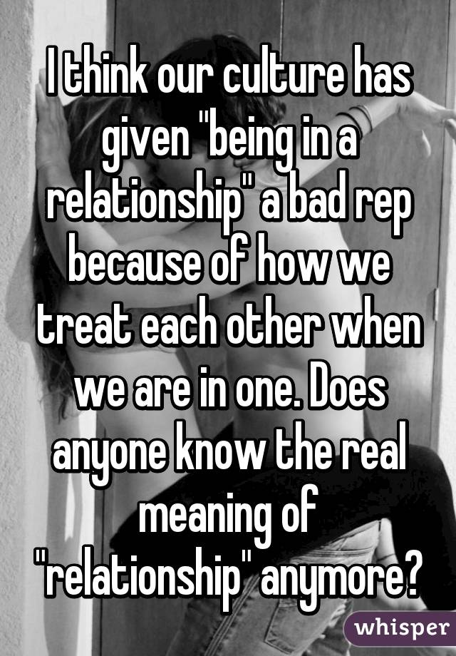 The Meaning Of Being In A Relationship