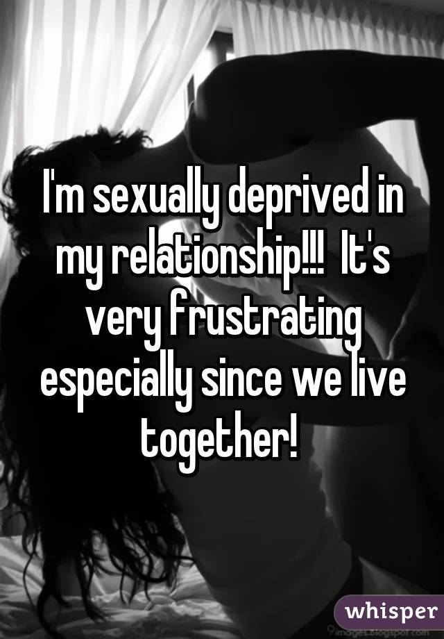 Sexualy deprived