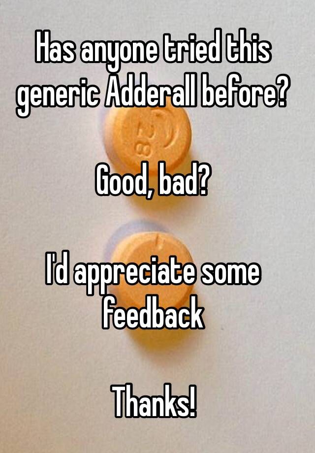 adderall good or bad
