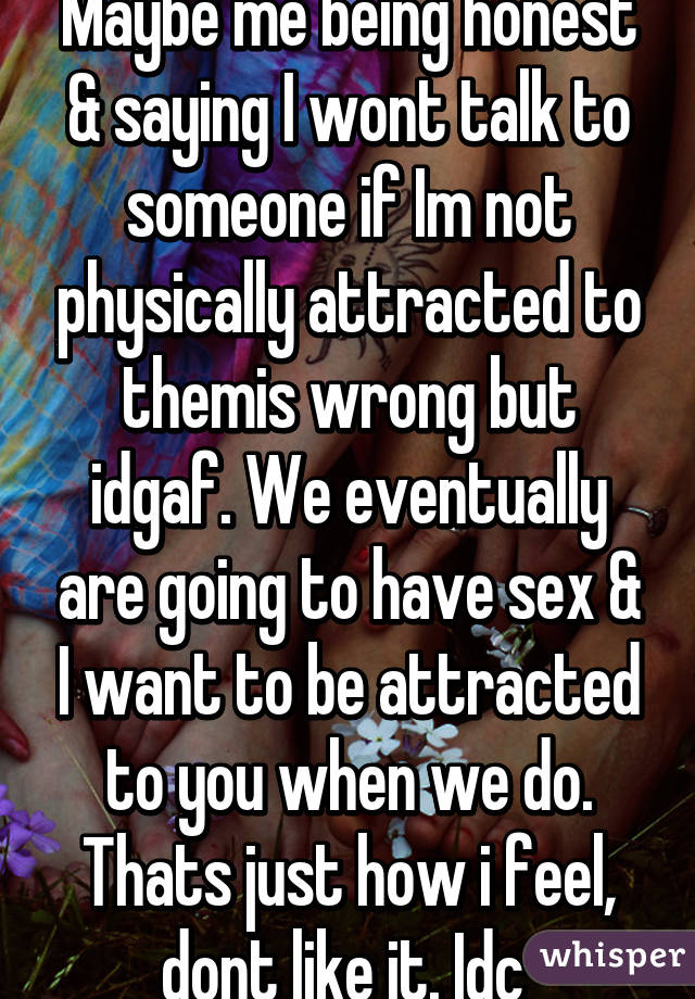 Sexual attraction but not physical attraction?