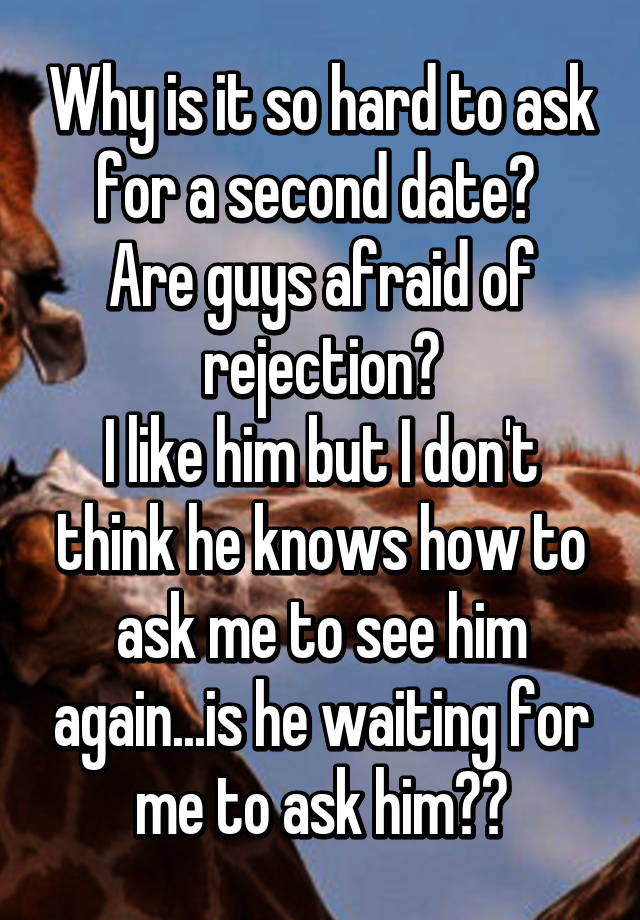 When to ask for second date