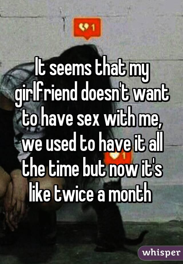 girlfriend wont have sex