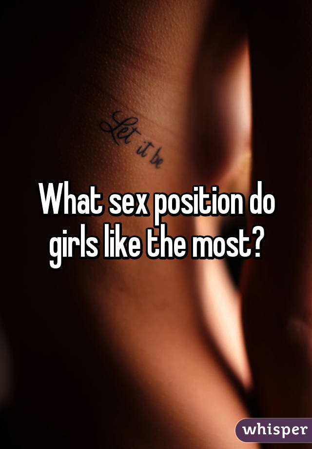 Sex positions that girls love