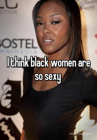 black women are sexy