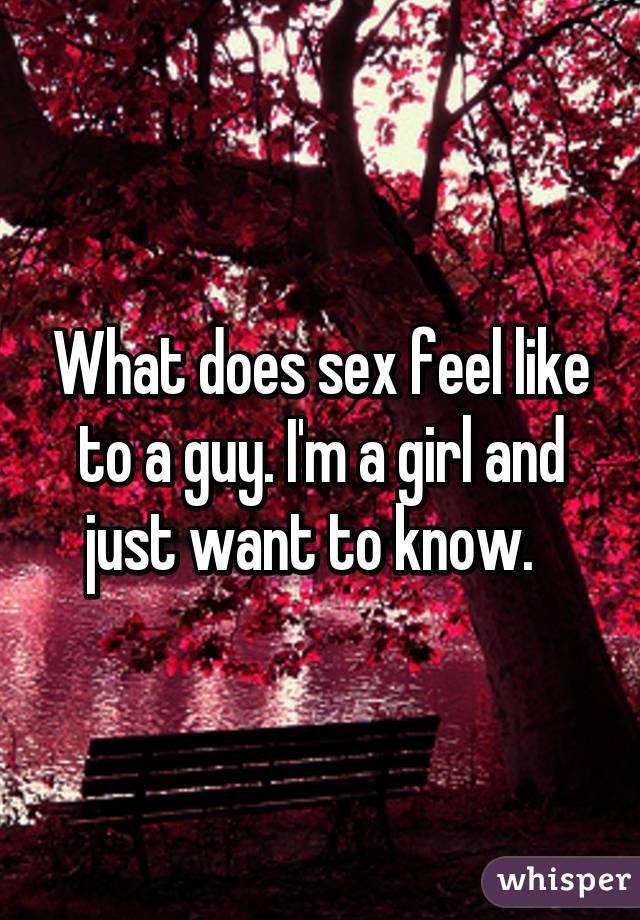 What sex feels like for girls
