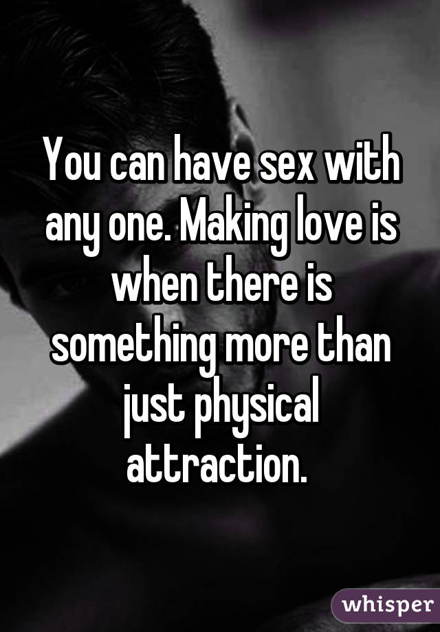Sex with the one you love