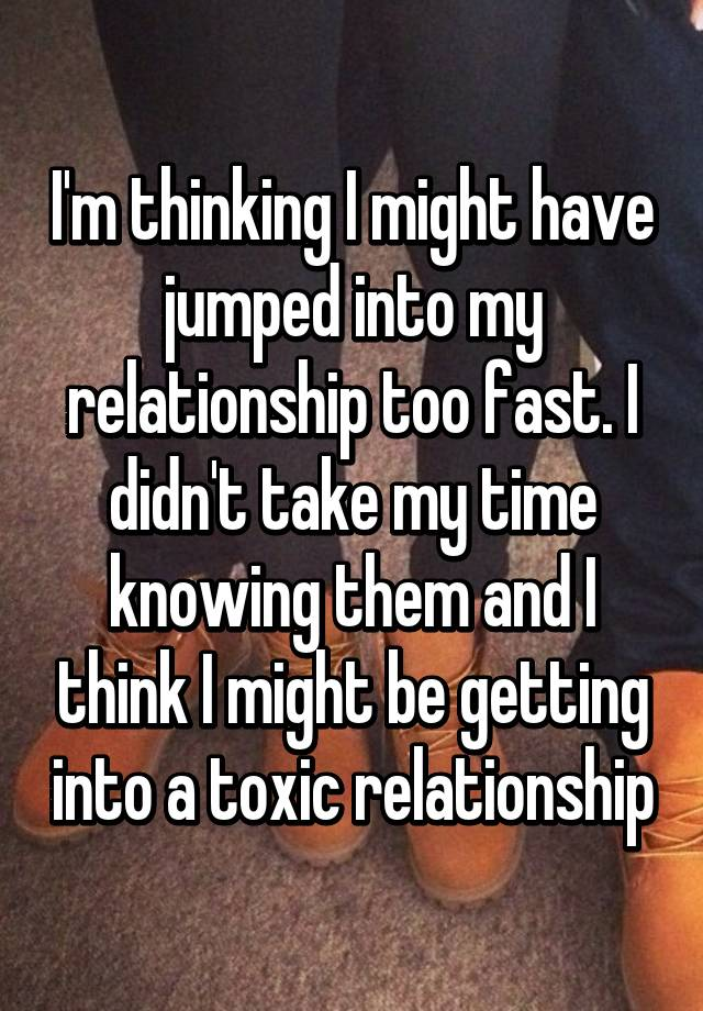 How Fast Is Too Fast For A Relationship