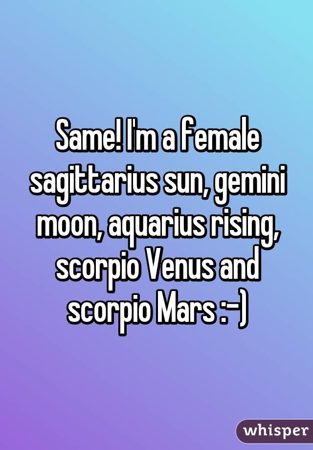 Same! I'm a female sagittarius sun, gemini moon, aquarius