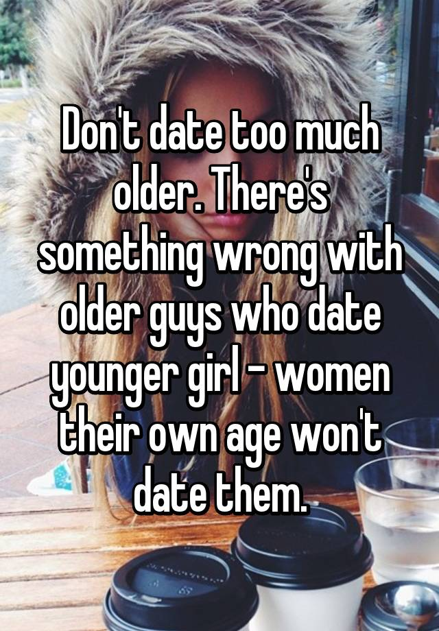Date a younger girl