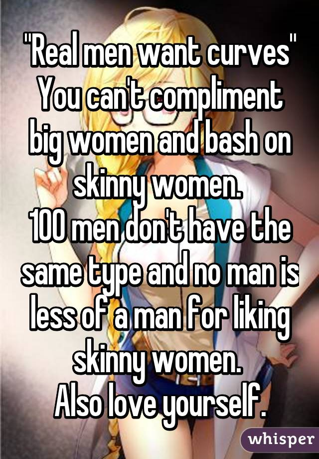 Real men want