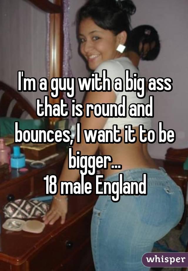 Have big round asss
