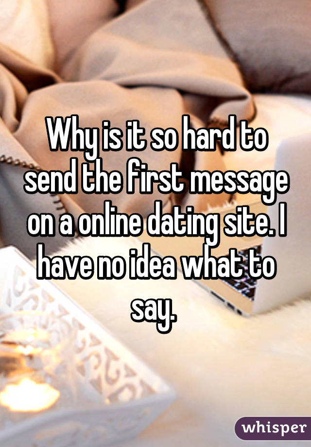 What to say first on dating site