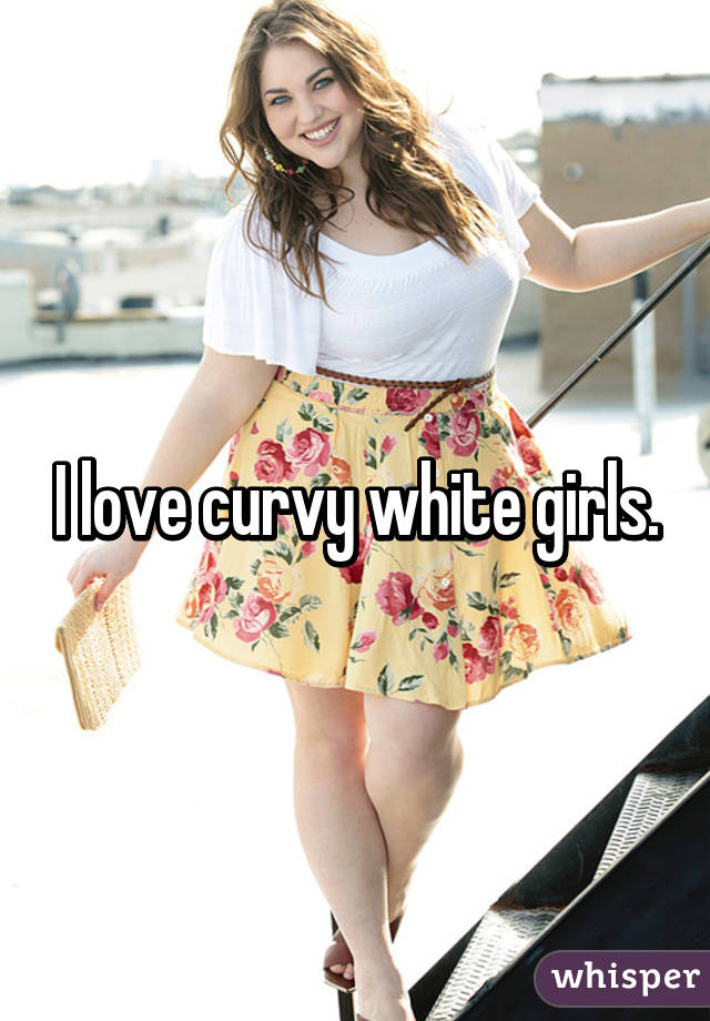 White curvy girls
