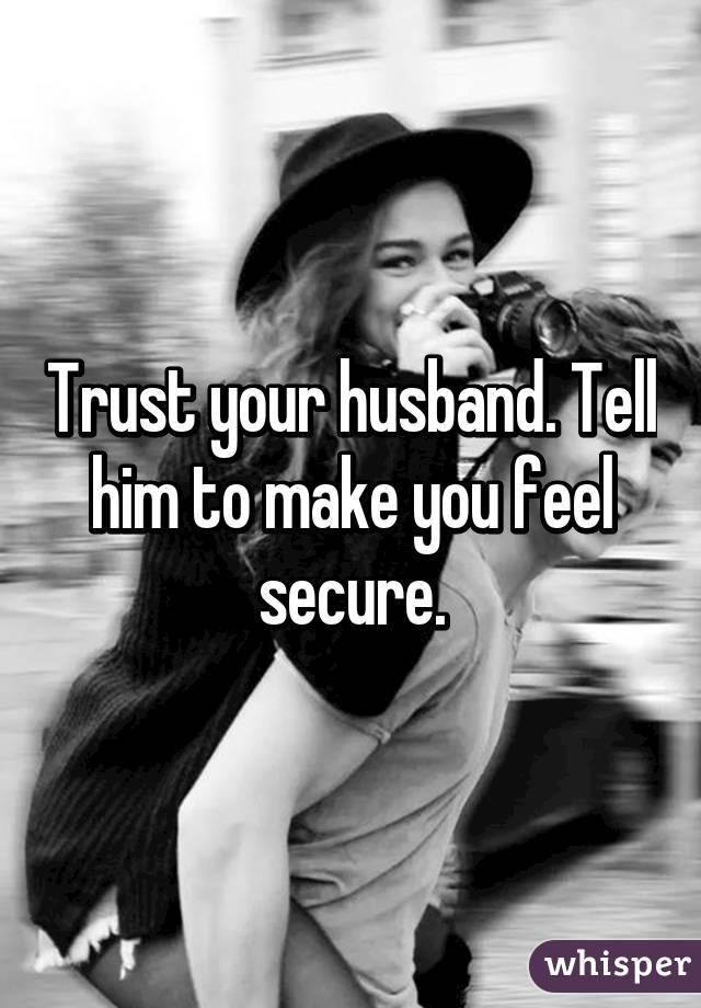 how to make someone feel secure in a relationship