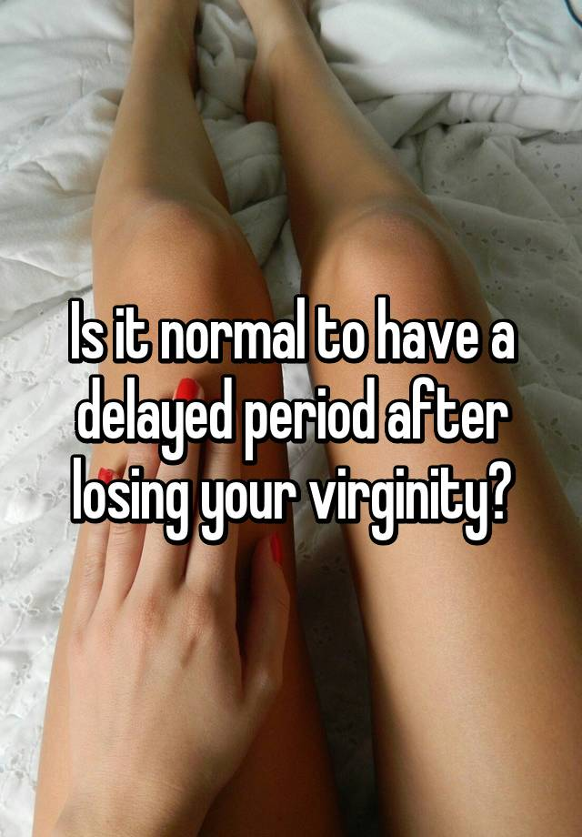 Periods after losing virginity