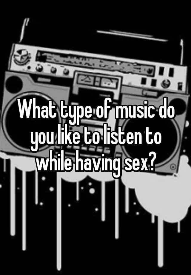 having sex listen