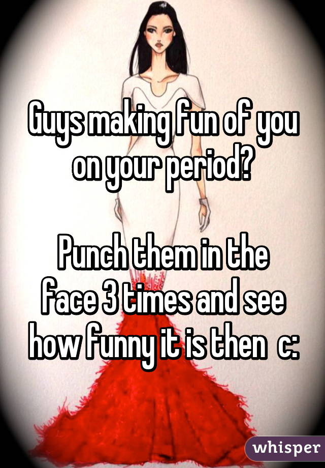 Making fun of guys