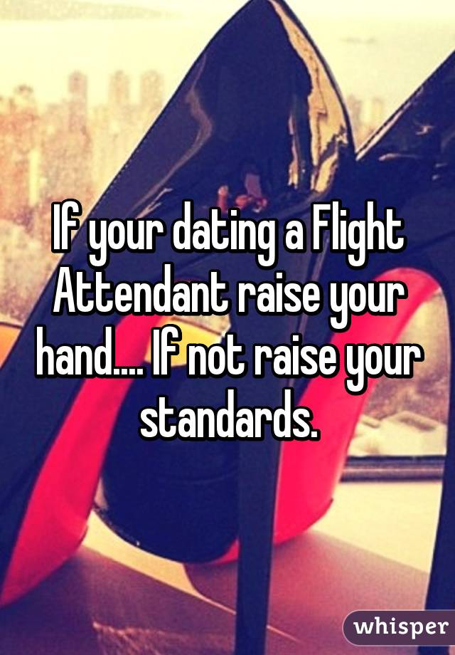 Dating for flight attendants