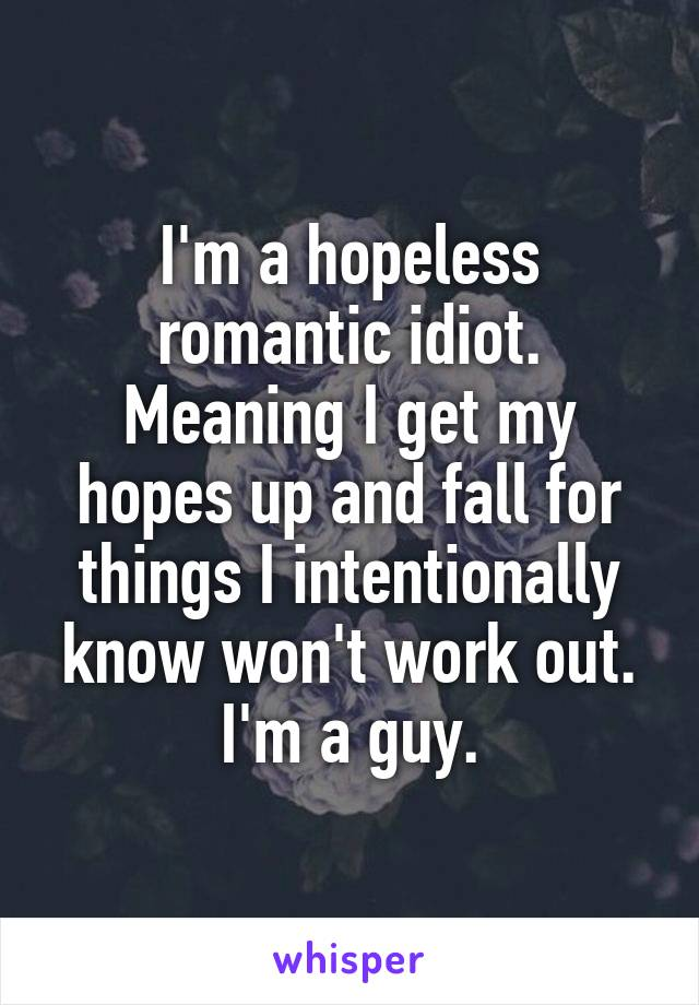 Meaning of hopeless romantic