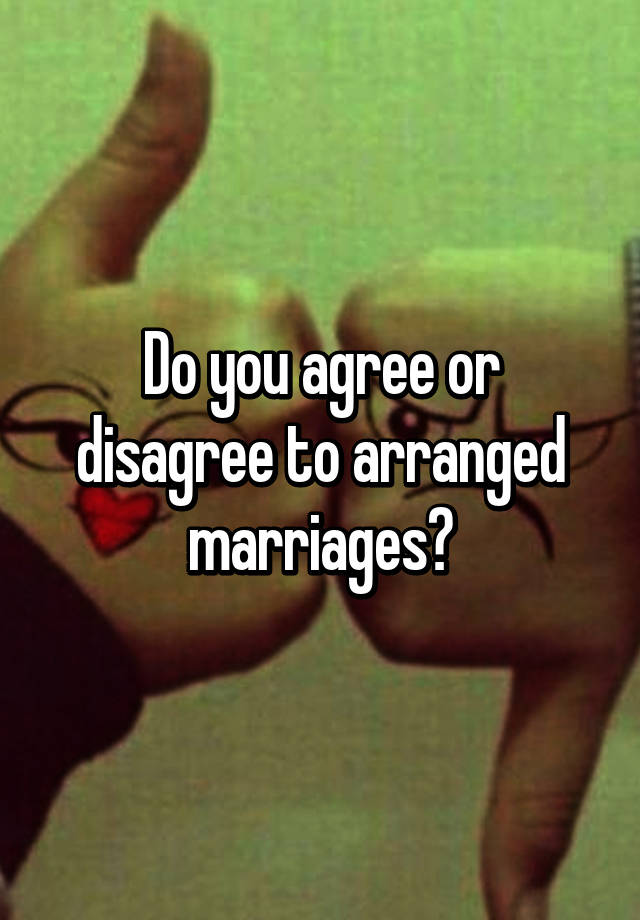 do you agree early marriage How can the answer be improved.