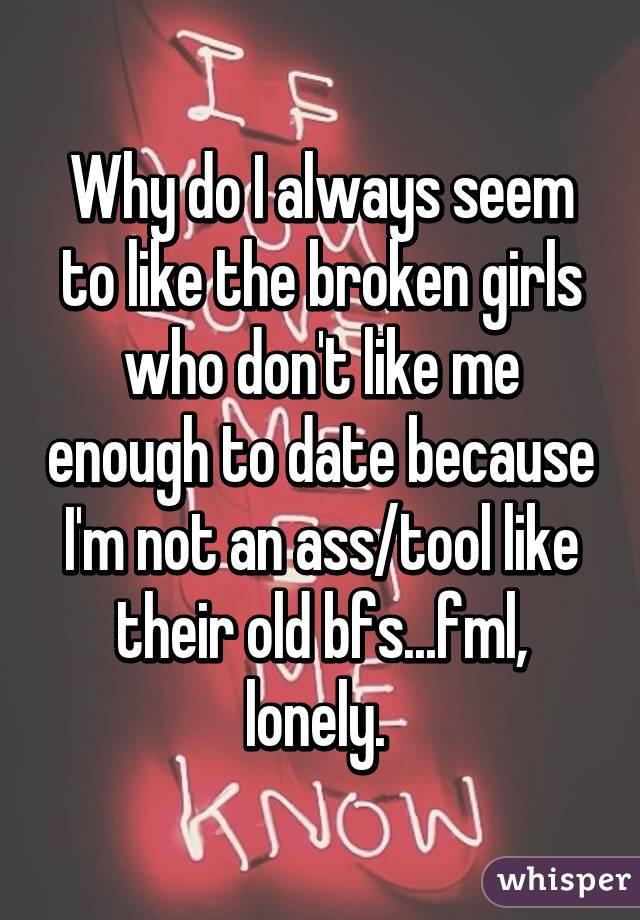 Dating a damaged girls