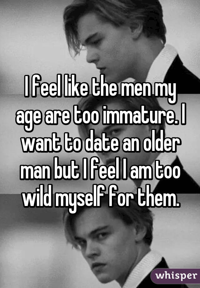 I Want To Date An Older Man