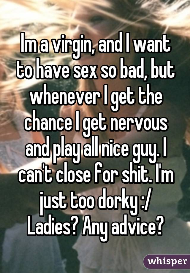 Im so bad about sex