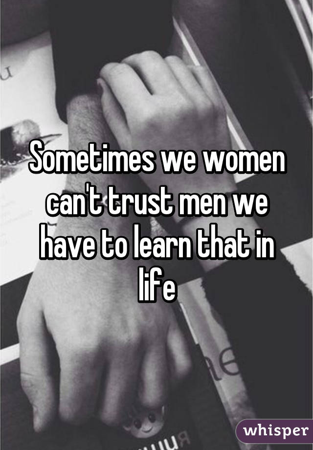 Cant men trust why i 10 Reasons