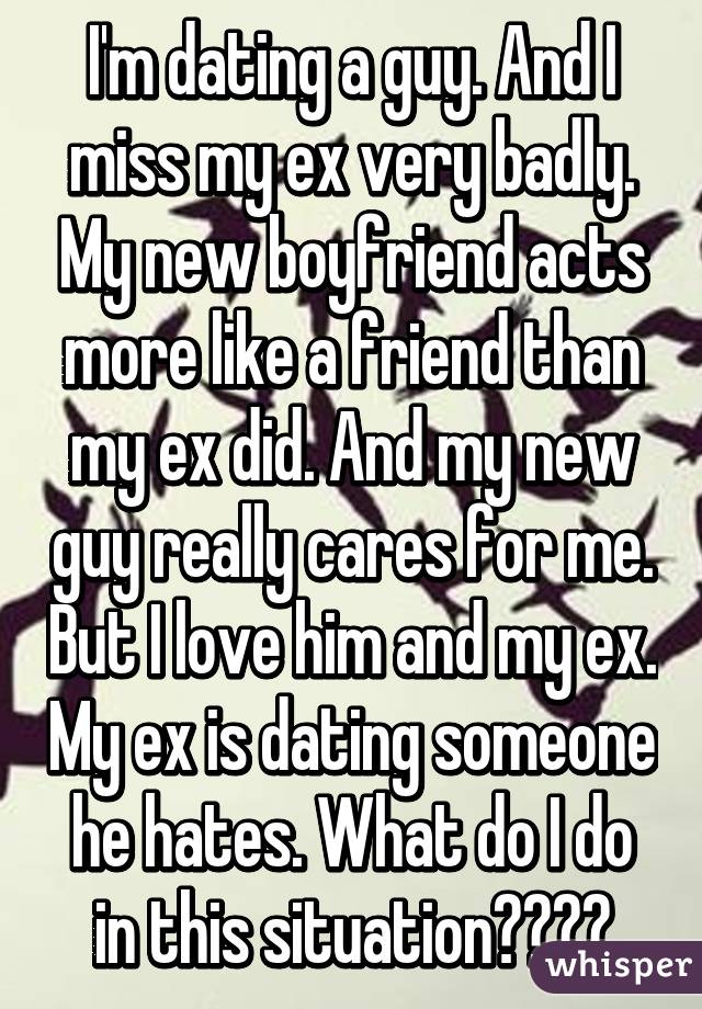 my ex is dating someone like me