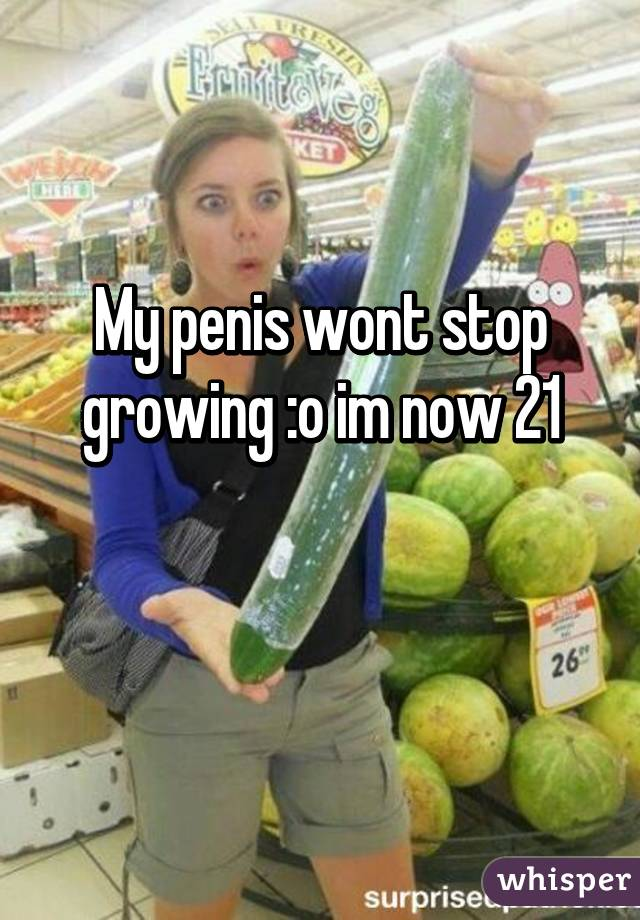 when will my penis stop growing