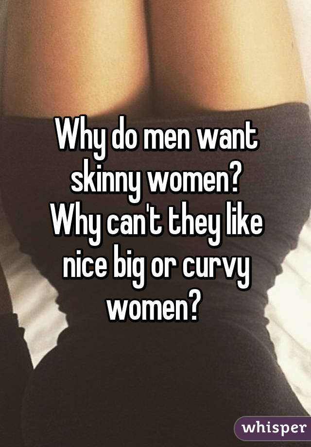 Why men like slim women