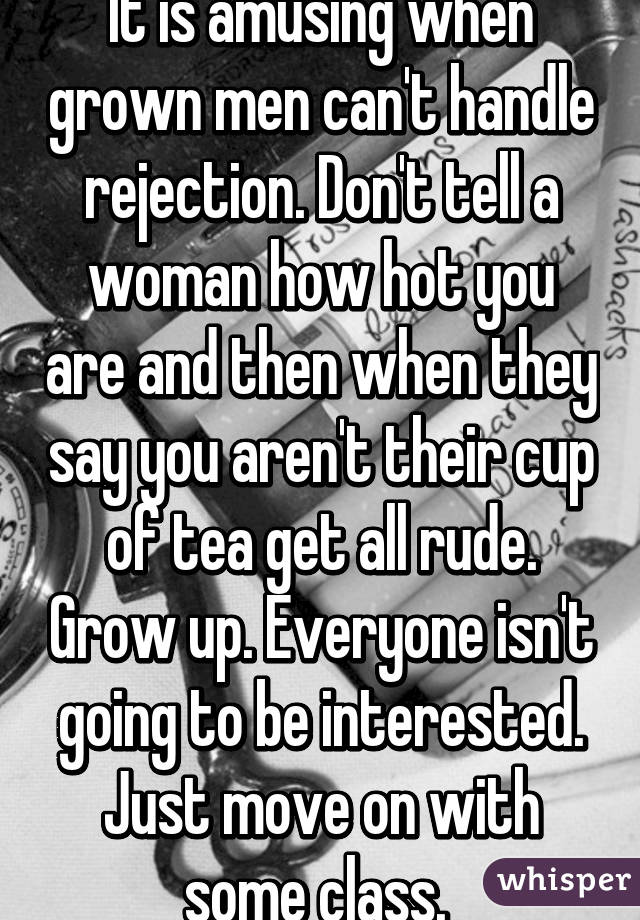 how guys deal with rejection